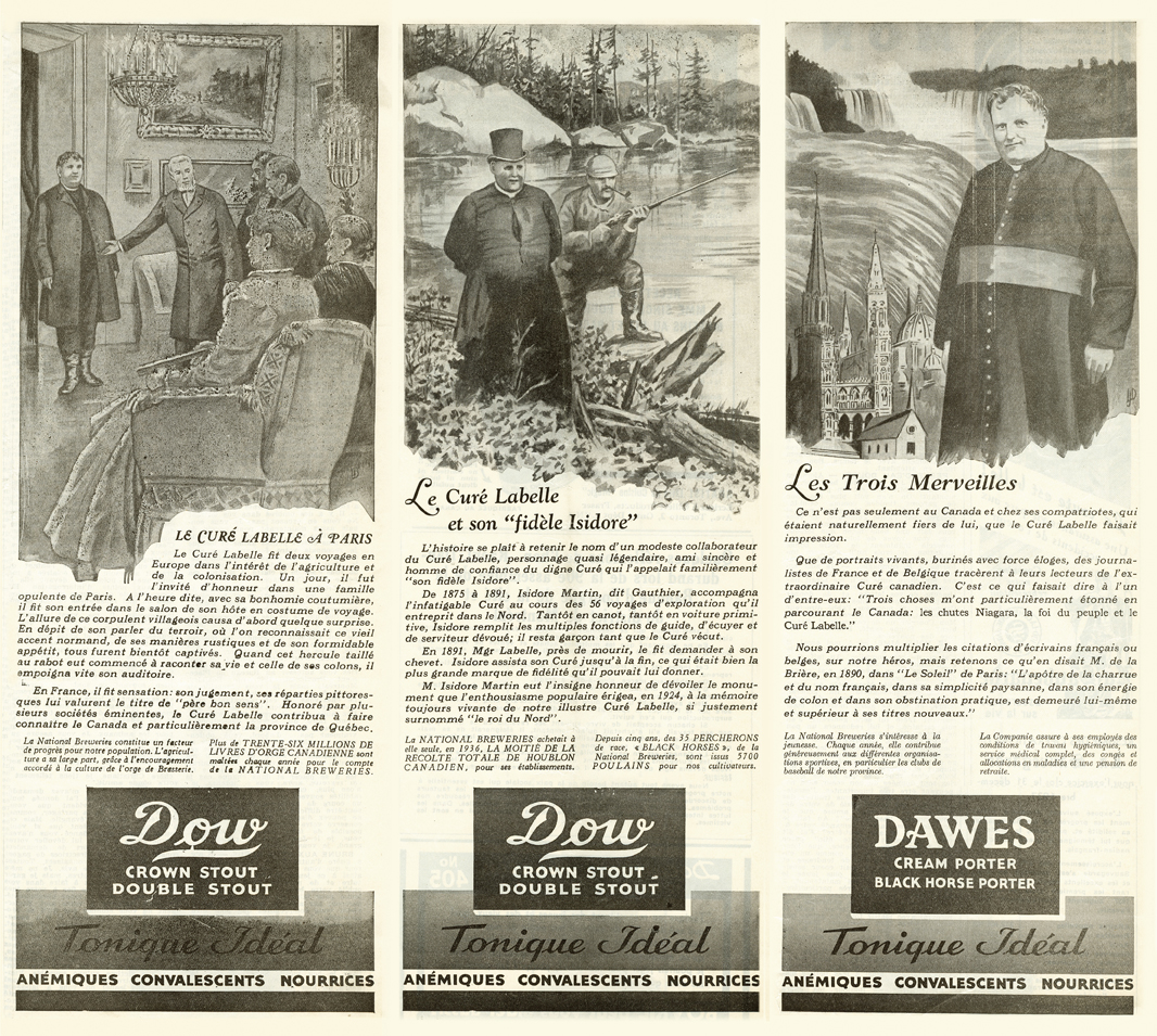 Reproductions of three black & white advertisements for a brewery. The first illustration is of a man in travelling clothes being welcomed by a group of well-dressed men and women in a living room. The second shows a man wearing a cassock and his travelling companion, shotgun in hand, standing beside a canoe by a river. In the third, a many in a cassock is seen with, in the background, a waterfall on a river and churches in various architectural styles. At the bottom of each advertisement are several paragraphs of advertising copy and the name of a brand of beer.