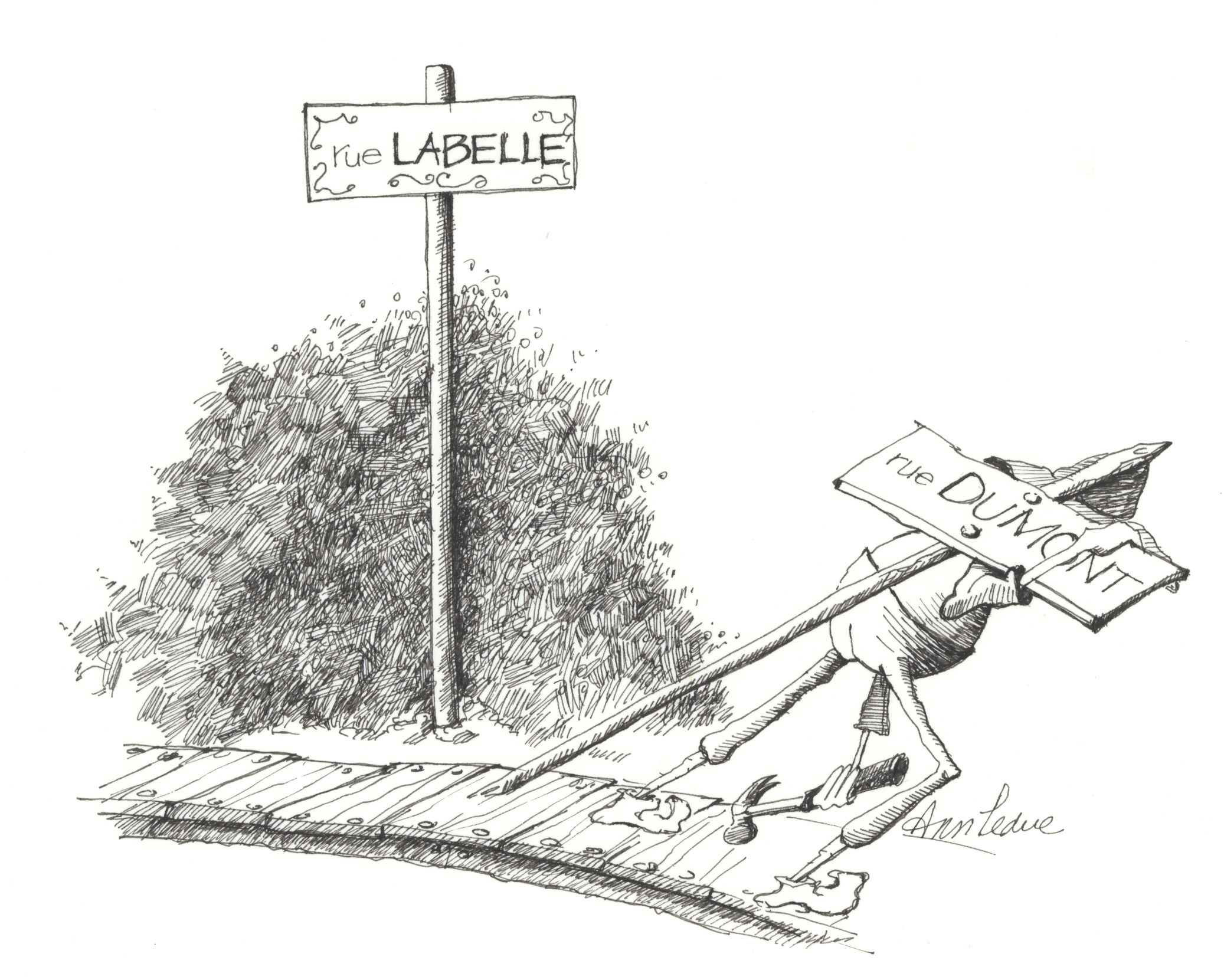 """Drawing in black ink showing a street sign bearing the name """"Rue Labelle."""" Nearby, a workman carries away a sign reading """"Rue Dumont,"""" which has been replaced."""