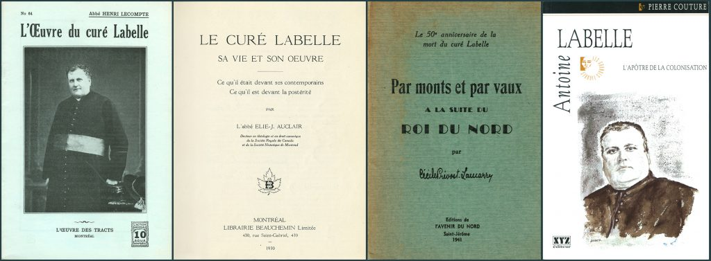 Montage of cover pages of four books: Two of them feature a title and an image of Curé Labelle; the other two include only text with the title, author, publisher and year of publication.