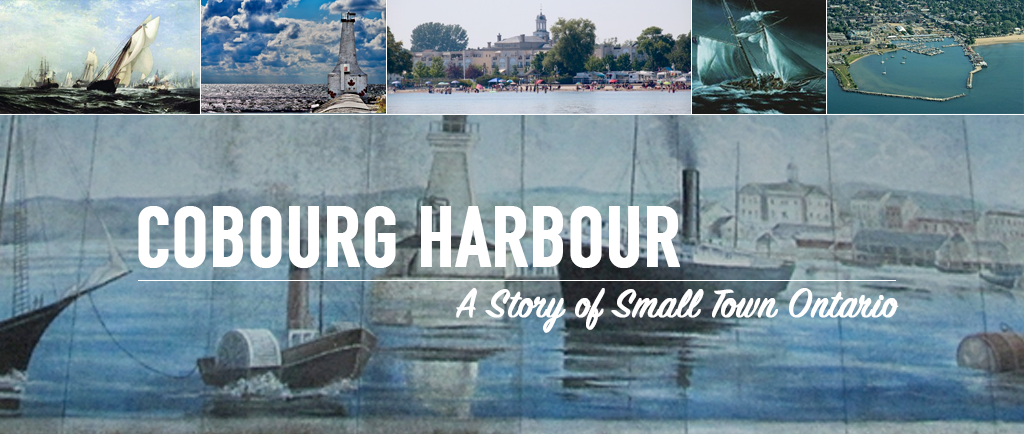 a collage of pictures used throughout this project with the title superimposed in white, COBOURG HARBOUR a story of small town Ontario