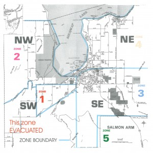 This is the Salmon Arm evacuation map that was issued during the Fire of 1998. The community was divided into 5 zones. Zone 1 bordered Fly Hills and was south west of Salmon Arm. The Silver Creek Fire burned out of control in Zone 1, destroying many houses. North of Zone 1 was Zone 2, which also bordered on Fly Hills, but it was not evacuated. Zone 3 was east of Zone 1, heavily populated and threatened by the fire. Zones 4 and 5 sandwiched Zone 3 - north and south of Zone 3. They were not evacuated.