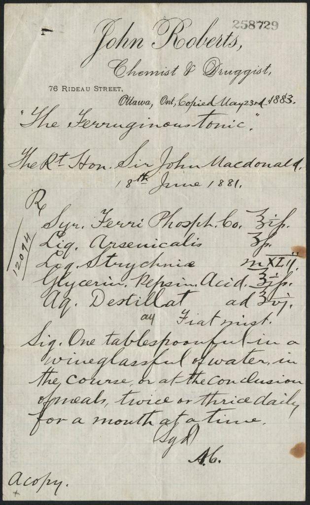 This 1883 prescription issued to Sir John A Macdonald called for him to take a mixture of iron phosphate, arsenic and strychnine to treat digestive pain.