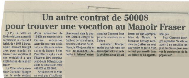 Article de journal dont le titre est Un autre contrat de 5000$ pour trouver une vocation au Manoir Fraser.