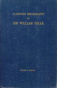 Page couverture d'un livre. Le livre est bleu avec le titre suivant inscrit en lettres dorées : « Classified Biliography of Sir William Osler Maude E. Abbot »