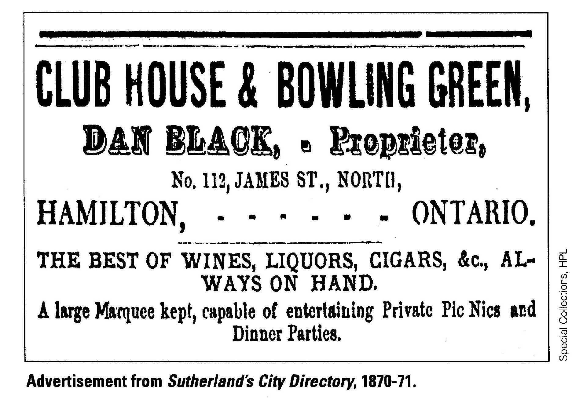"A printed advertisement for Dan Black's Club House that highlights the Club House as having the best of ""wines, liquors and cigars on hand"""