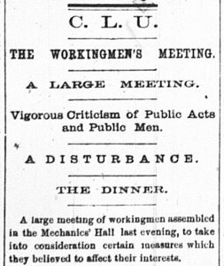 A printed newspaper notice for the C.L.U. Workingmen's Meeting