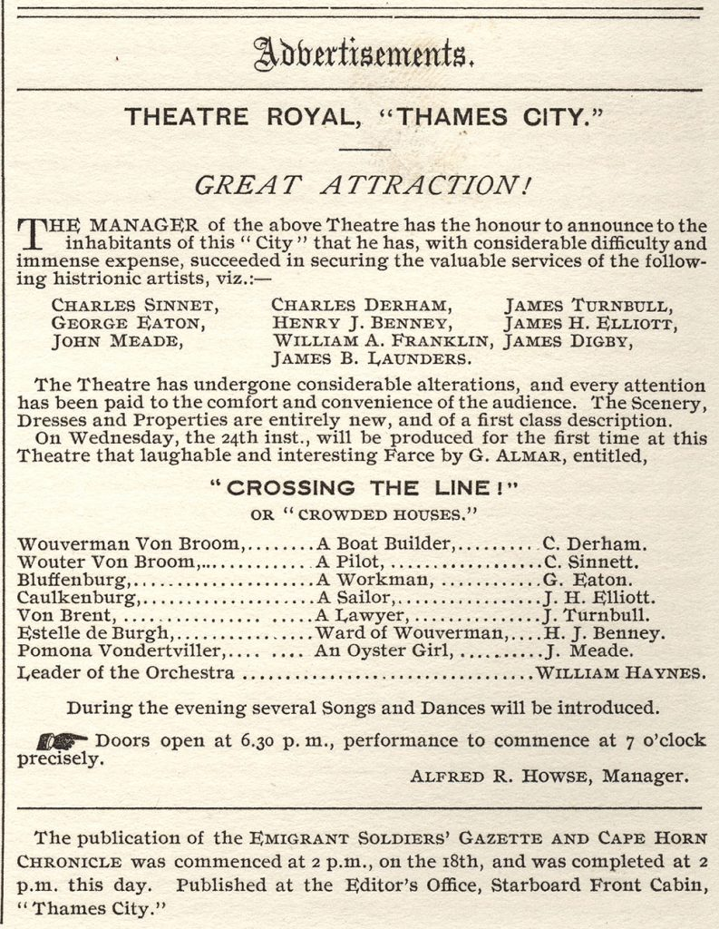 "An advertisement for the Theatre Royal from The Emigrant Soldiers' Gazette and Cape Horn Chronicle. It lists the names of performers in the upcoming play titled, ""Crossing the Line! or Crowded Houses."""