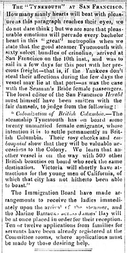 A newspaper clipping from the September 17, 1862 issue of The Daily British Colonist. The article describes the excitement of bride ships arriving in British Columbia from England. The article also expresses concern of the women aboard the Tynemouth being wooed in San Francisco while the vessel is at port there.