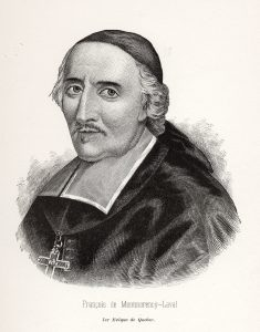 Black and white print of a three-quarter portrait of François de Laval. The bishop is wearing a skullcap and a black cassock, with a pectoral cross around his neck. An inscription beneath the print reads: François de Montmorency-Laval, 1st bishop of Québec.