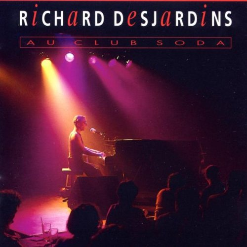 Album cover at club soda, on which Richard Desjardins, the artist, play the piano on a stage in front of the audience.