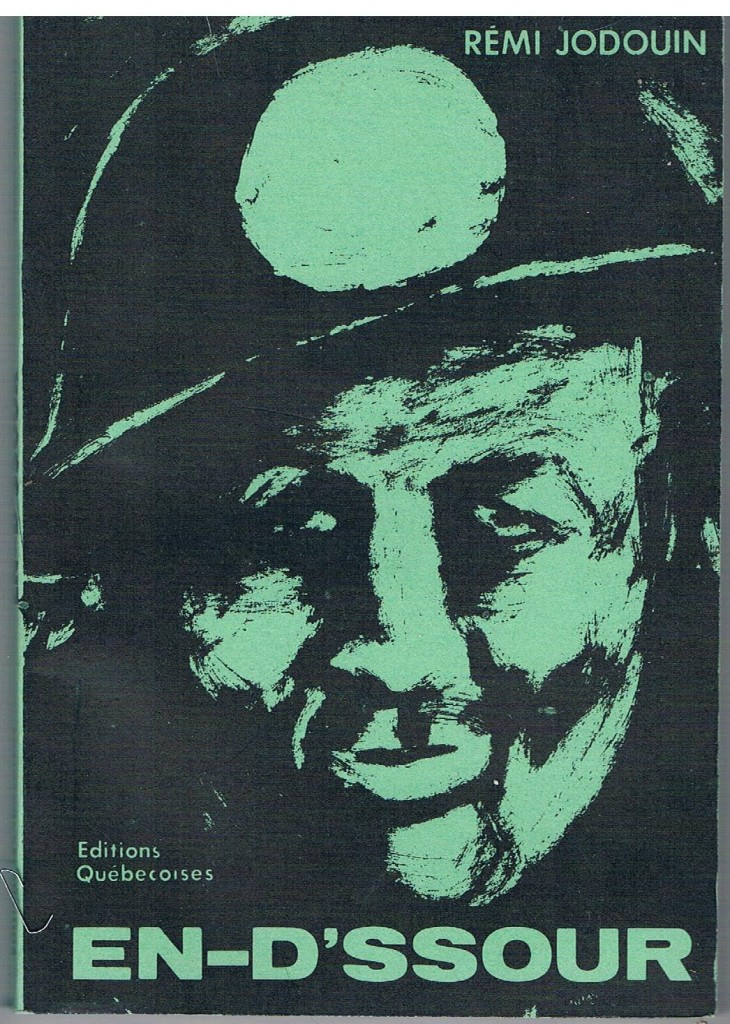 Front cover a black and green coloured book with the author's name Rémi Jodouin, the publishing house Éditions Québécoise and the title En-d'ssour and featuring a miner's face wearing a helmet.
