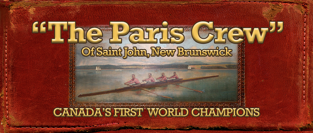 Image of a coloured sketch of the Paris Crew team rowing on a body of water together in a four-person rowing scull. The sketch is placed on the cover of red leather photo album. The stitching and binding of the cover is worn and frayed to give the impression of its age. Overlaid on this image are the words The Paris Crew of Saint John New Brunswick: Canada's First World Champions in gold lettering.