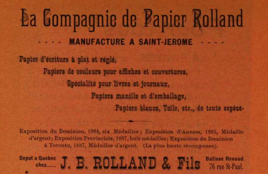 Advertisement listing the products made and sold by the Rolland Company and the J.B. Rolland & Fils bookshop. At bottom is a list of medals won between 1884 and 1887, following by the bookshop's address.
