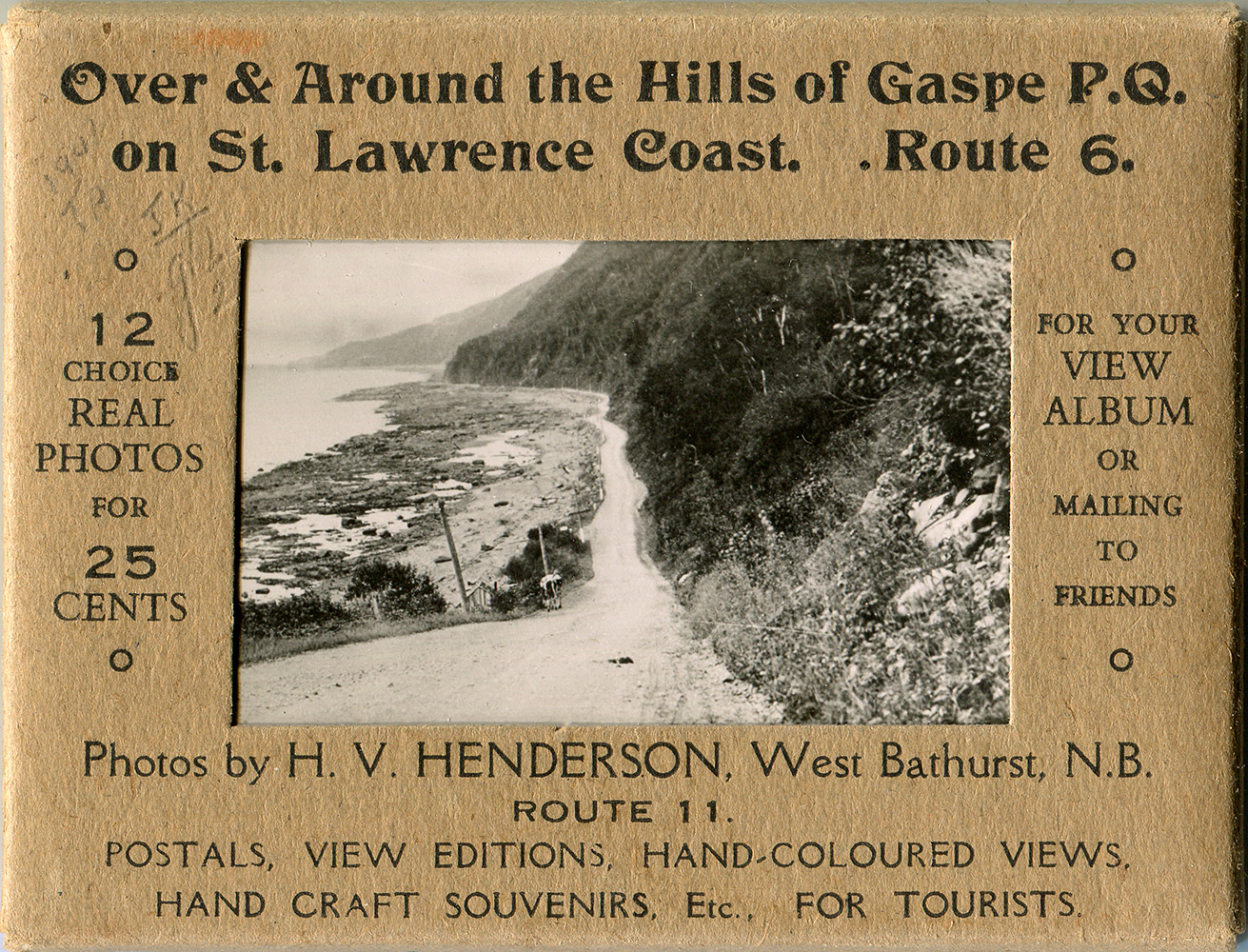 Set of 12 souvenir photographs by the photographer H.V. Henderson, sold in cardboard packaging on which is written: Over & Around the Hill of Gaspé P.Q. on St. Lawrence Coast. Route 6 - 12 choice Real Photos for 25 cents – For you view album or mailing to friends.
