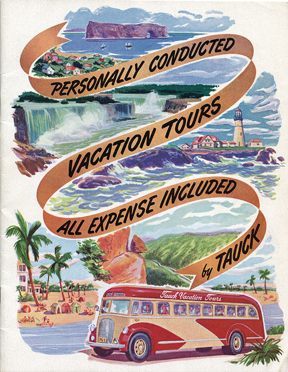 Drawing of the cover page of Tauck Tours advertising brochure. On a roadway ribbon is written, Personally Conducted Vacation Tours All Expense Included by Tauck splits the page into five sections. Each section offers a popular destination in Canada and the United States. We find among others Percé Rock and Niagara Falls.