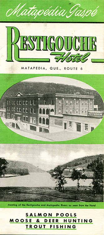 The front cover of the Restigouche Hotel brochure in the Matapedia Valley. The flyer includes a photograph in an oval frame of the hotel, a four-storey red brick square building and a photograph of the meeting of the Restigouche and Matapedia rivers. It also presents the activities on offer: salmon pools, moose and deer hunting and trout fishing.