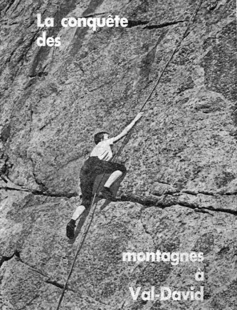 Affiche promotionnelle, en noir et blanc, de la fédération de montagne du Québec montrant une femme en train de grimper sur une paroi inclinée avec l'inscription La conquête des montagnes à Val-David.